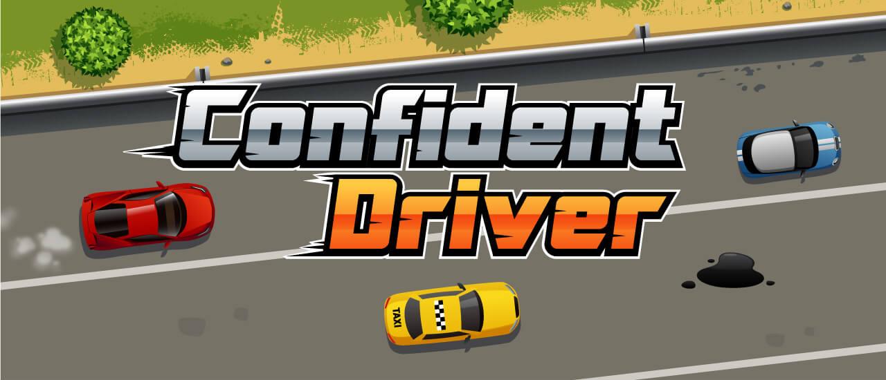 Confident Driver